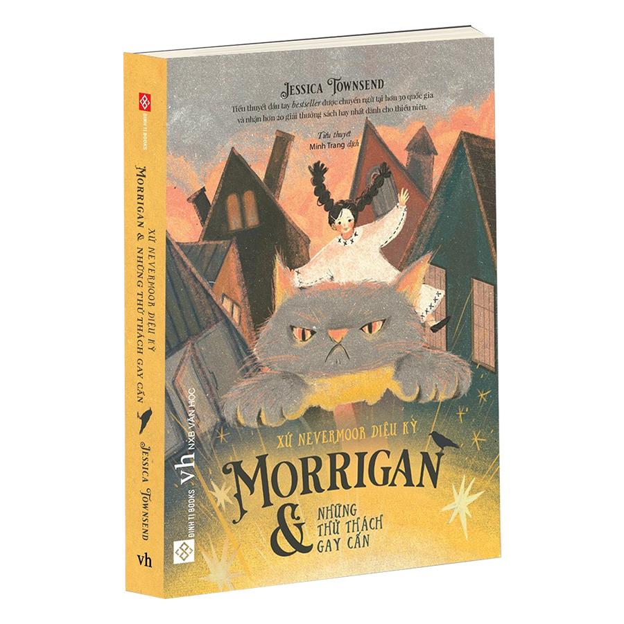 Xứ Nevermoor Diệu Kỳ - Morrigan Và Những Thử Thách Gay Cấn