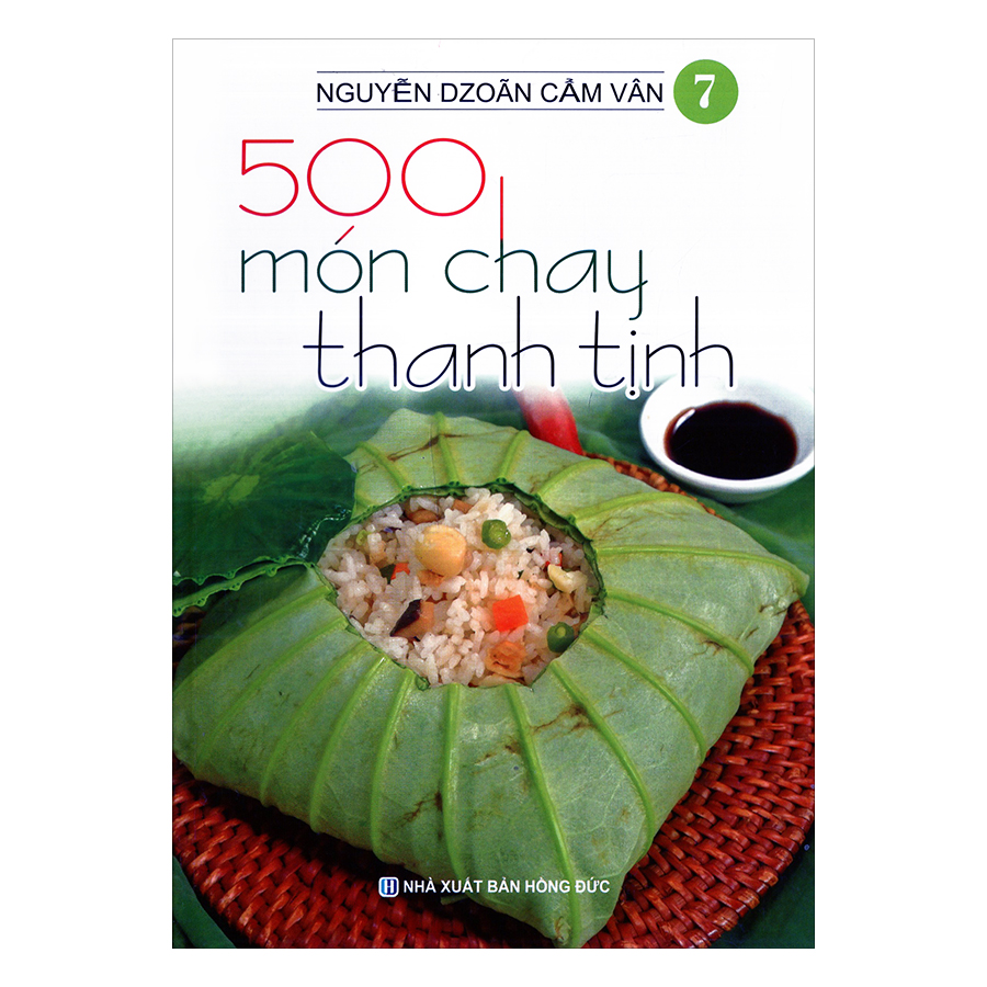 500 Món Chay Thanh Tịnh (Tập 7)