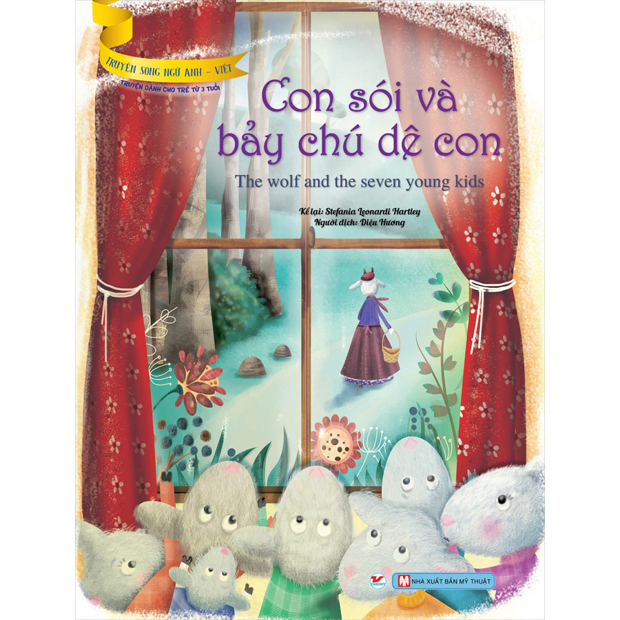 Con Sói Và Bảy Chú Dê Con (Truyện Dành Cho Trẻ Từ 3 Tuổi ) - Truyện Song Ngữ Anh - Việt