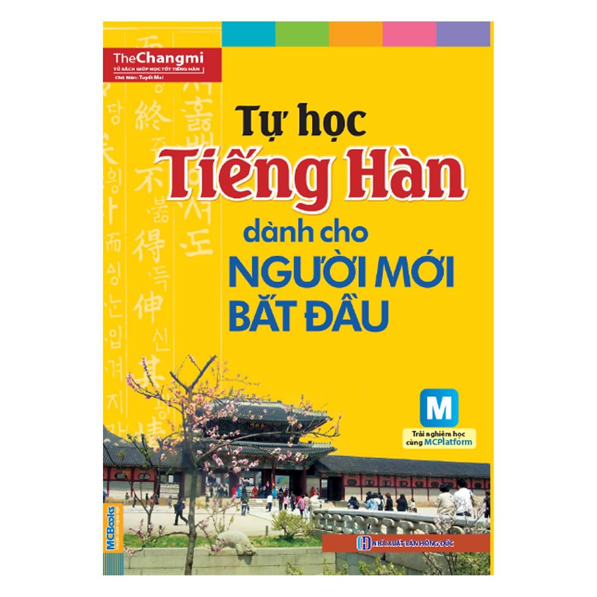 Tự Học Tiếng Hàn Cho Người Mới Bắt Đầu (Học kèm App MCBooks)
