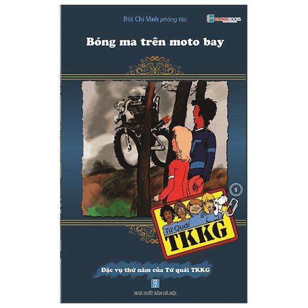 Tứ Quái TKKG - Tập 5: Bóng Ma Trên Moto Bay (Tái Bản)