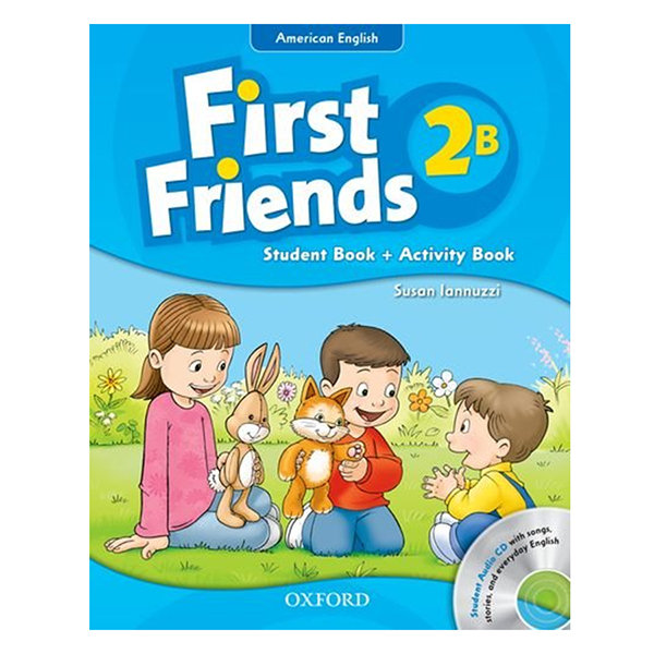First Friends 2B Student Book + Activity Book (Student Audio CD With Songs, Stories and Everyday English) (American English Edition)