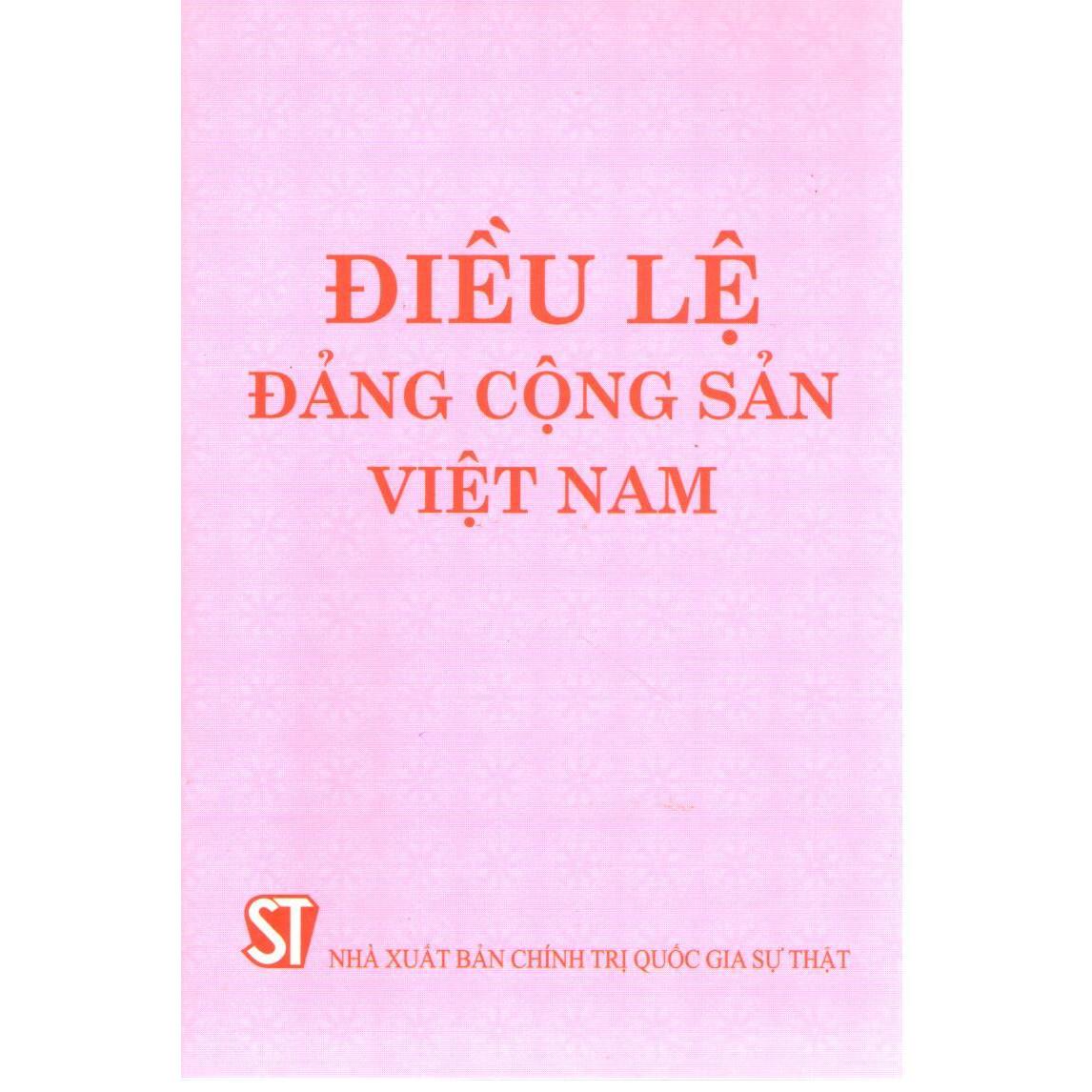 Sách Điều Lệ Đảng Cộng Sản Việt Nam Mới Nhất Năm 2021 (NXB Chính Trị Quốc Gia Sự Thật)