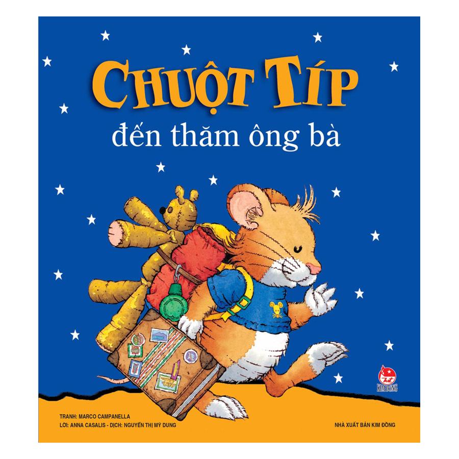 Chuột Típ Đến Thăm Ông Bà (Tái Bản 2019)