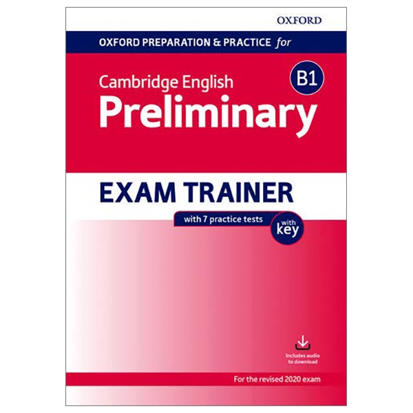 Oxford Preparation & Practice For Cambridge English Preliminary Exam Trainer With Key (Speaking DVD, Class Audio CDs)