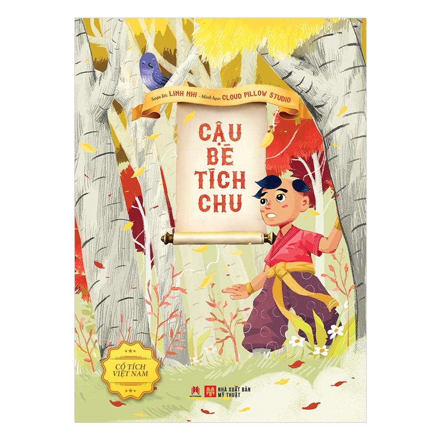 Cổ Tích Việt Nam - Cậu Bé Tích Chu