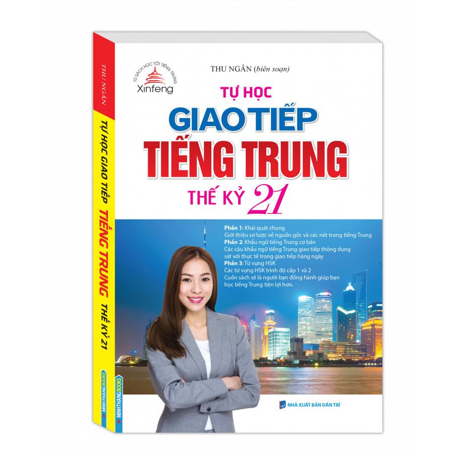 Tự Học Giao Tiếp Tiếng Trung Thế Kỷ 21