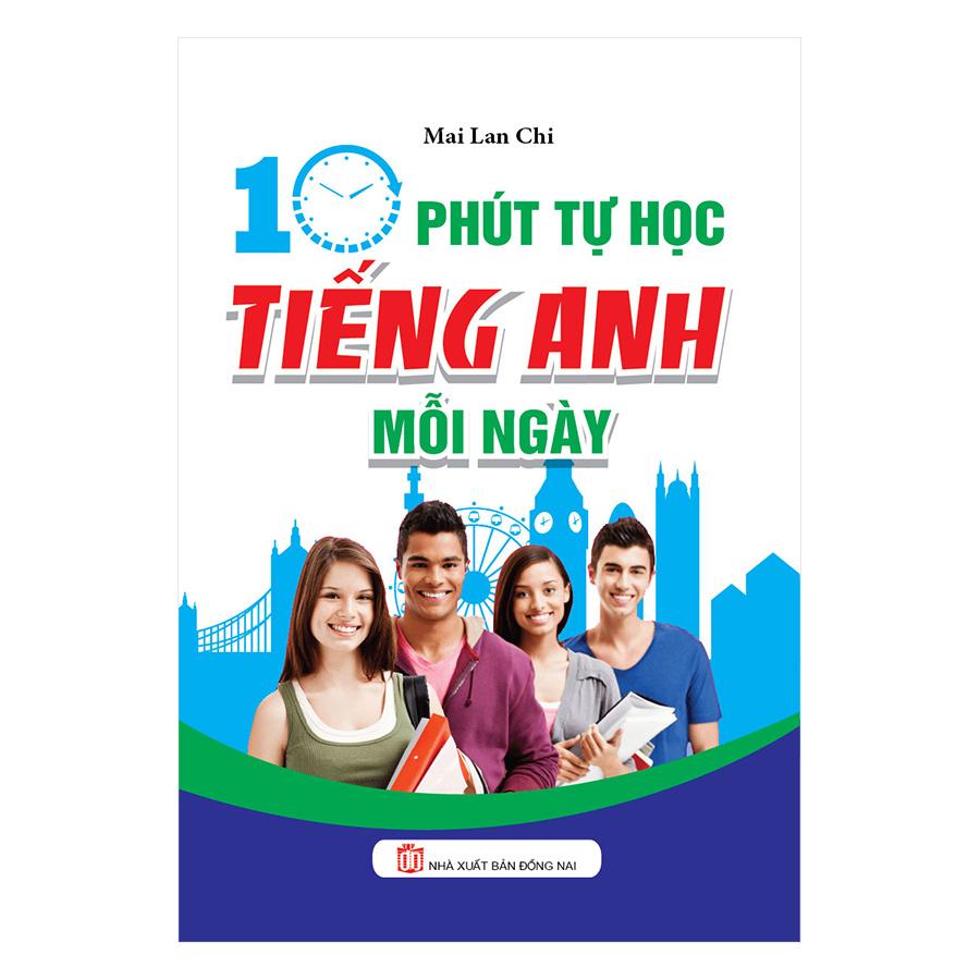 10 Phút Tự Học Tiếng Anh Mỗi Ngày