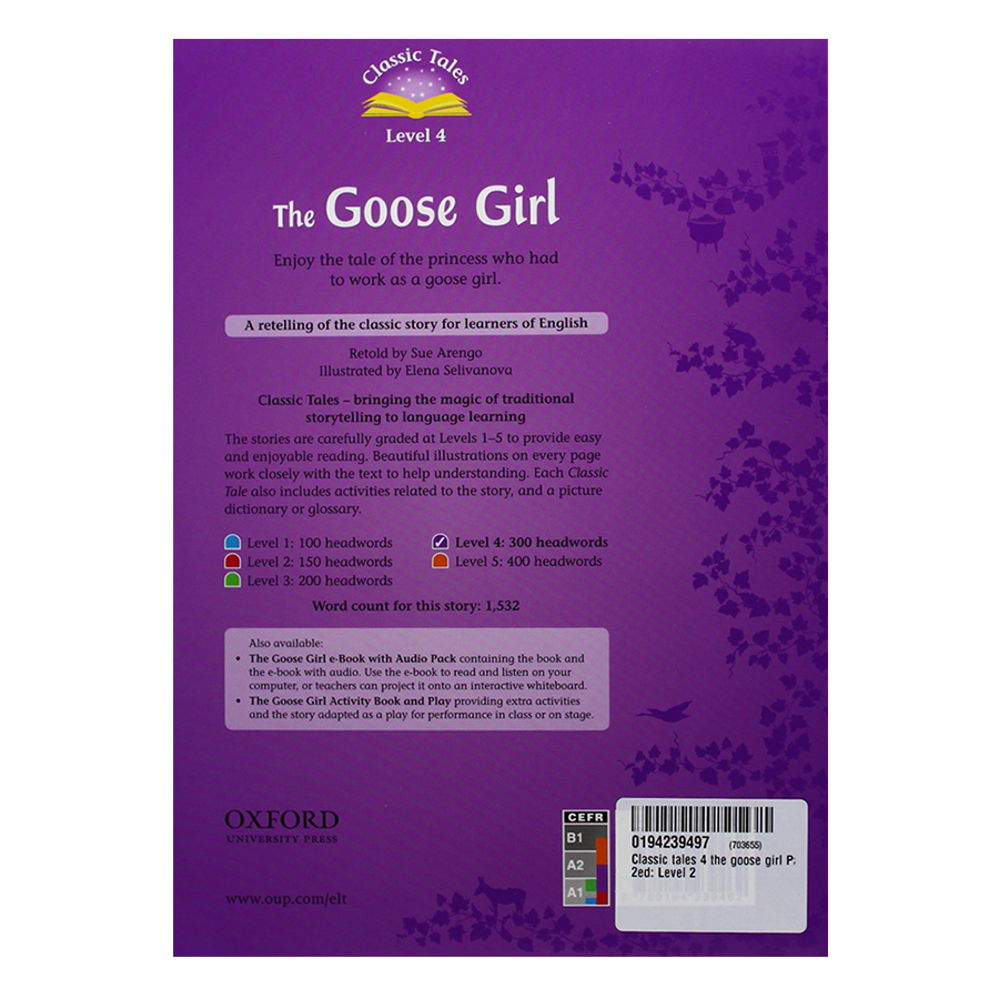 Classic Tales 4 : The Goose Girl (with Book and Audio MultiROM) (Second Edition)