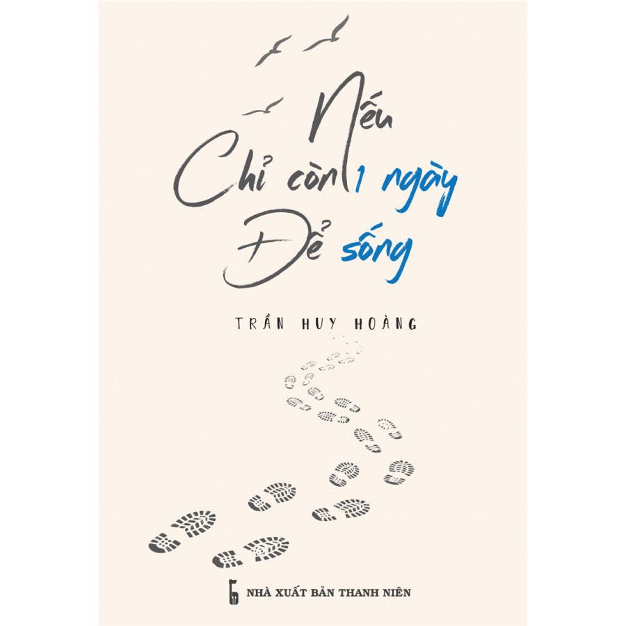 Nếu Chỉ Còn Một Ngày Để Sống (Bản Đặc Biệt)
