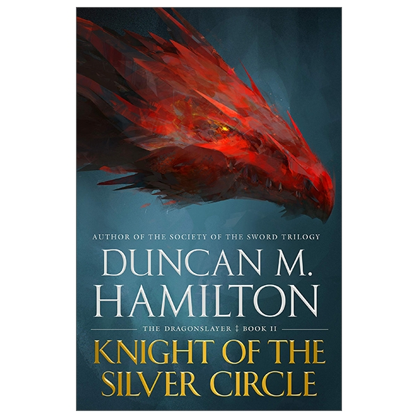Knight Of The Silver Circle (The Dragonslayer)