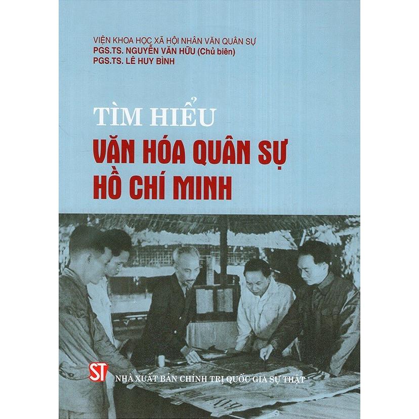 Sách Tìm Hiểu Văn Hóa Quân Sự Hồ Chí Minh