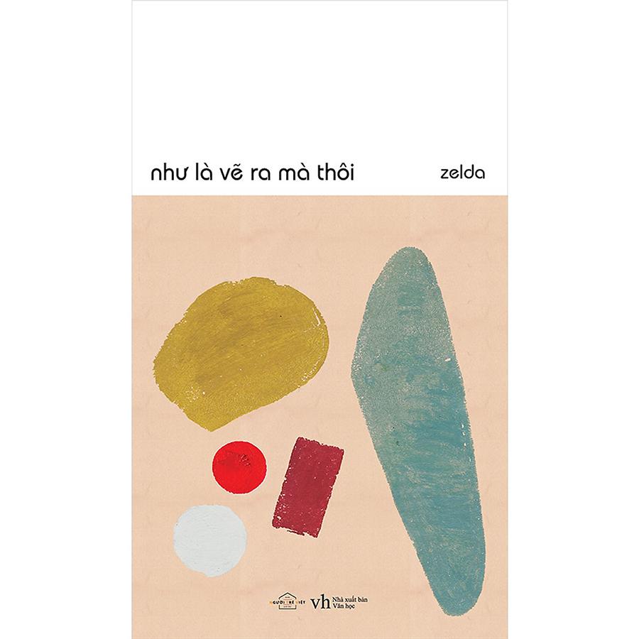 Combo 2 Quyển Như Là Vẽ Ra Thôi + Điều Duy Nhất Còn Sót Lại
