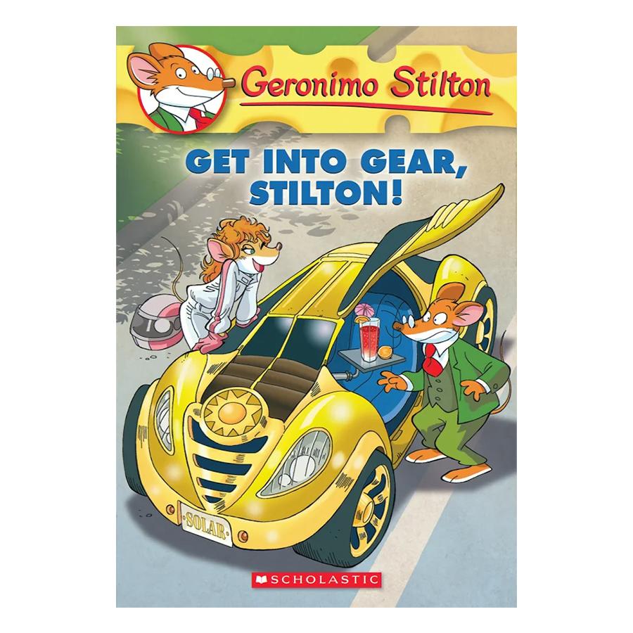 Geronimo Stilton 54: Get Into Gear, Stilton!