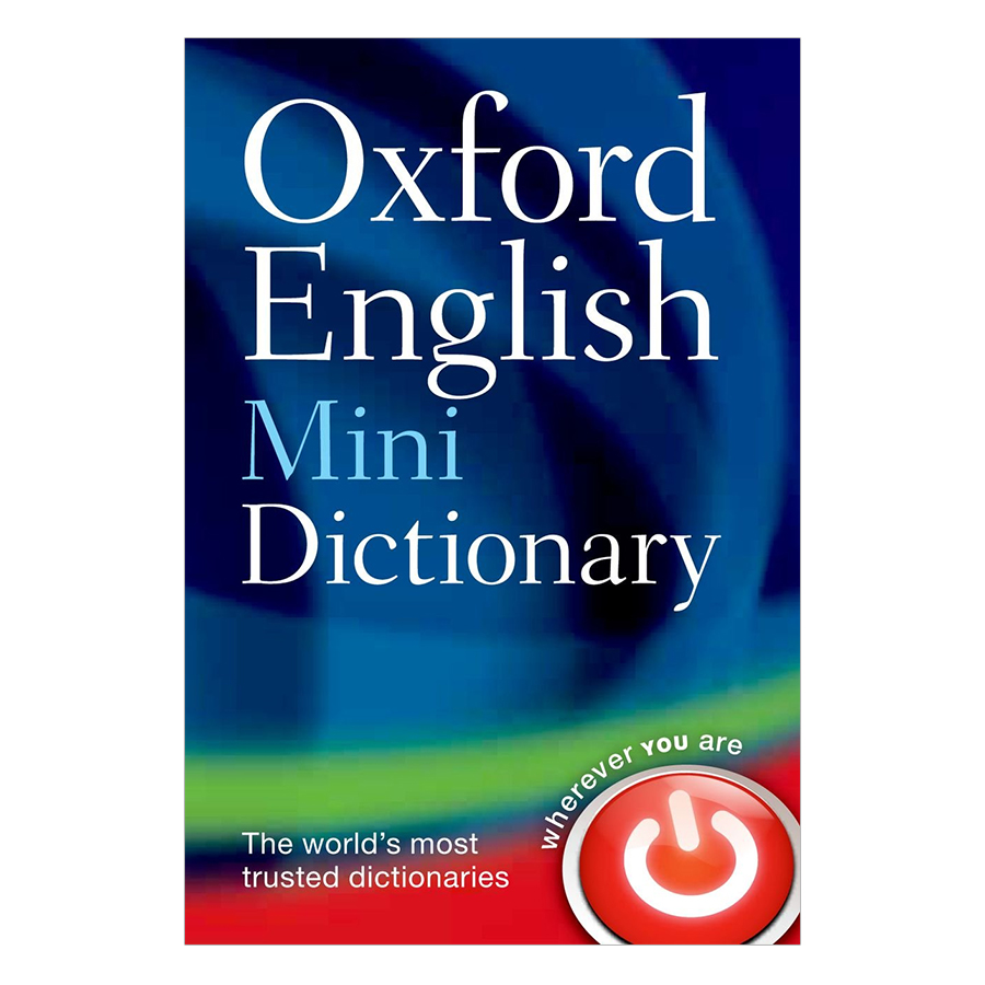 Oxford English Mini Dictionary (The World's Most Trusted Dictionaries) (Wherever You Are) (Eighth Edition)