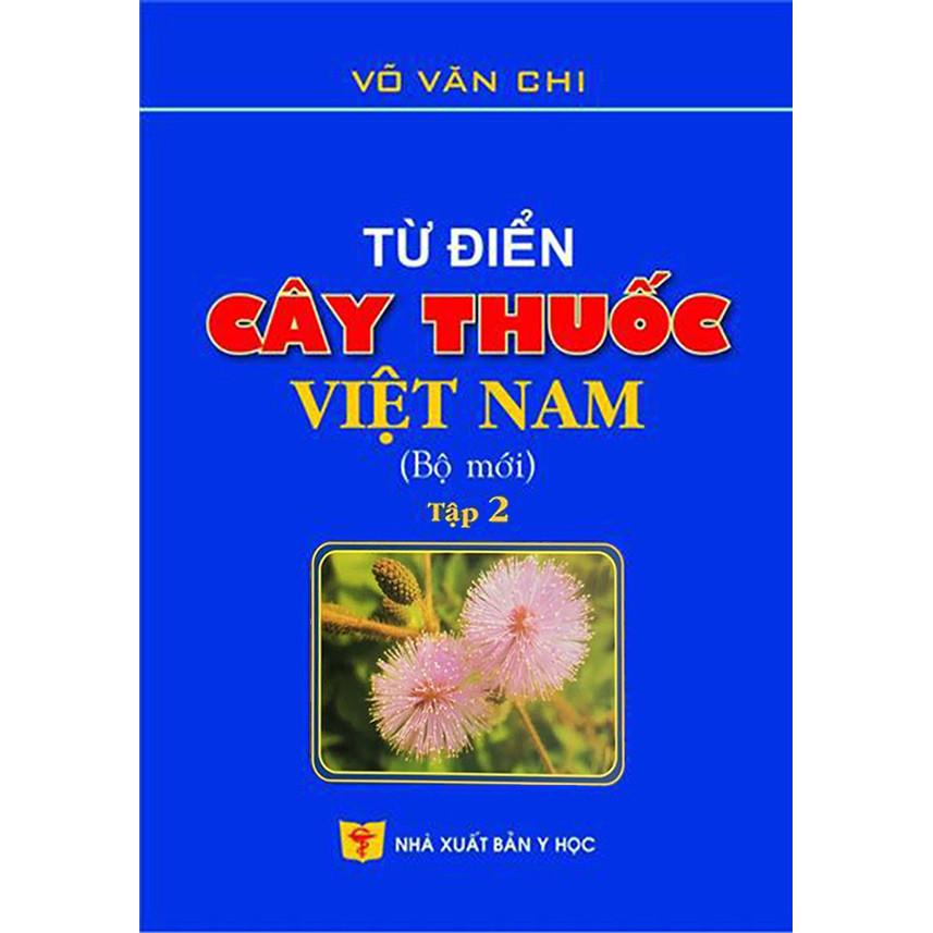 Từ điển cây thuốc Việt Nam Tập 2 (Bộ mới)