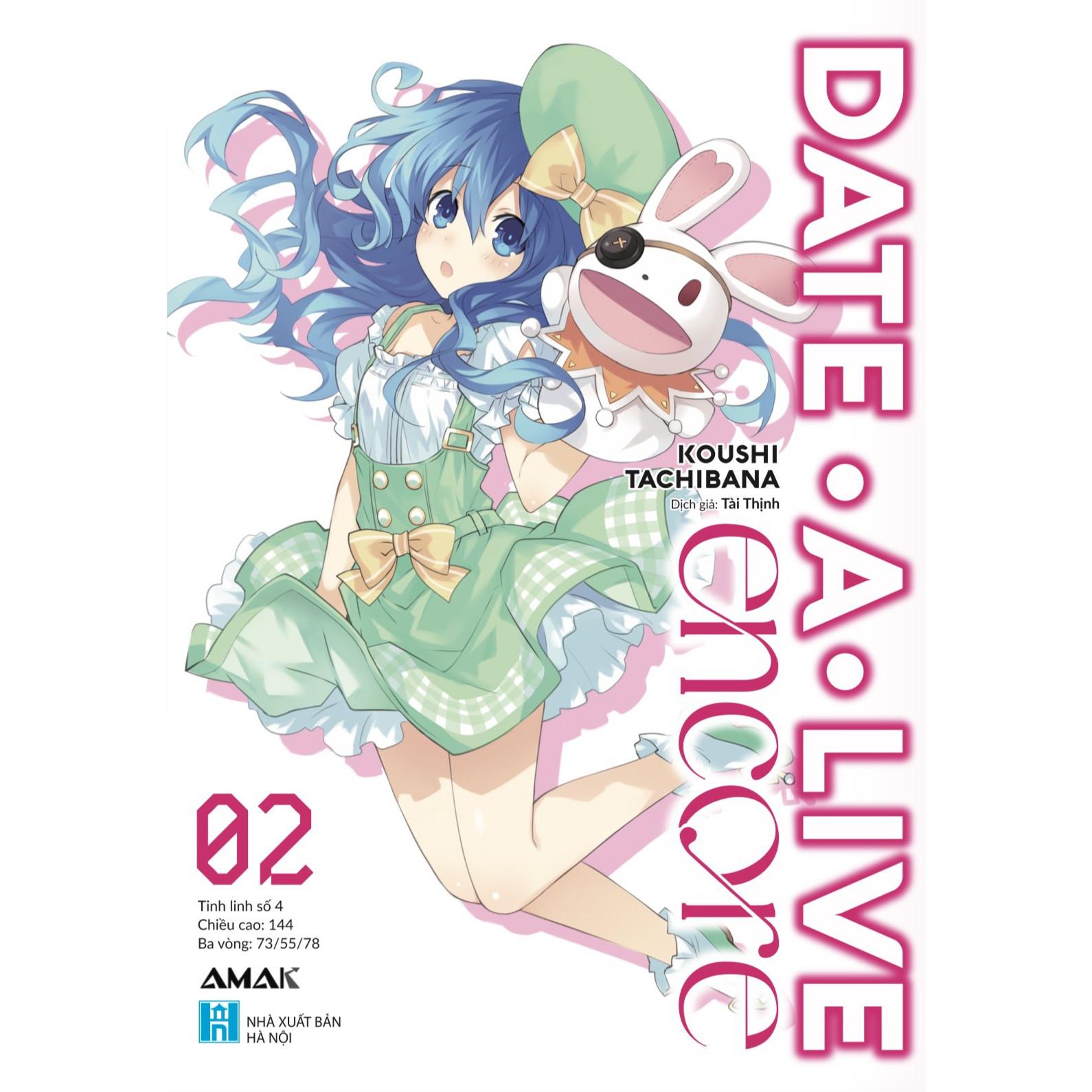 Date A Live Encore Tập 2 ( kèm tập phụ bản màu )