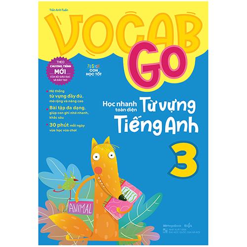 Vocab Go Học Nhanh Toàn Diện Từ Vựng Tiếng Anh 3