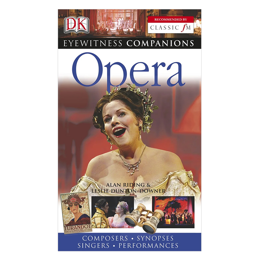 Eyewitness Companions: Opera (Recommended by Classic FM) (Flexibound)