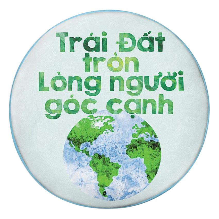 Gối Ôm Tròn Trái Đất Tròn Lòng Người Góc Cạnh - GOZTE097