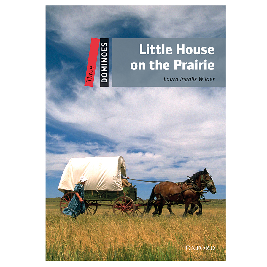 Dominoes (2 Ed.) 3: Little House on the Prairie Pack