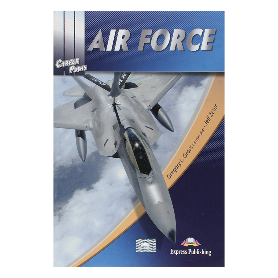 Career Paths Air Force (Esp)  Student's Book With Crossplatform Application