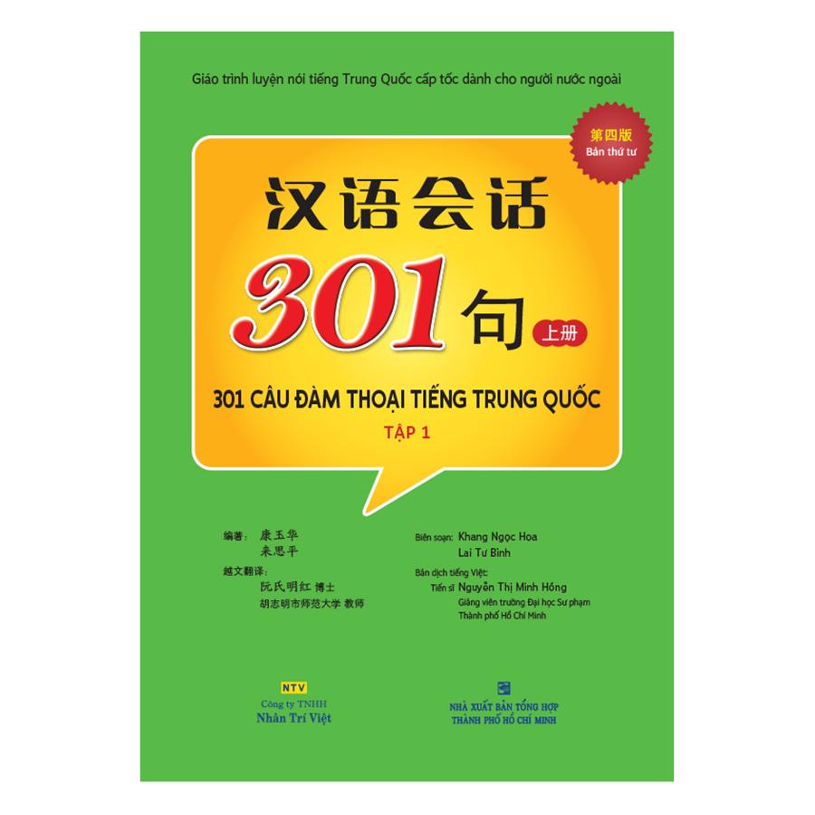301 Câu Đàm Thoại Tiếng Trung Quốc - Tập 1 Tặng Kèm CD Hoặc File MP3 Tái Bản