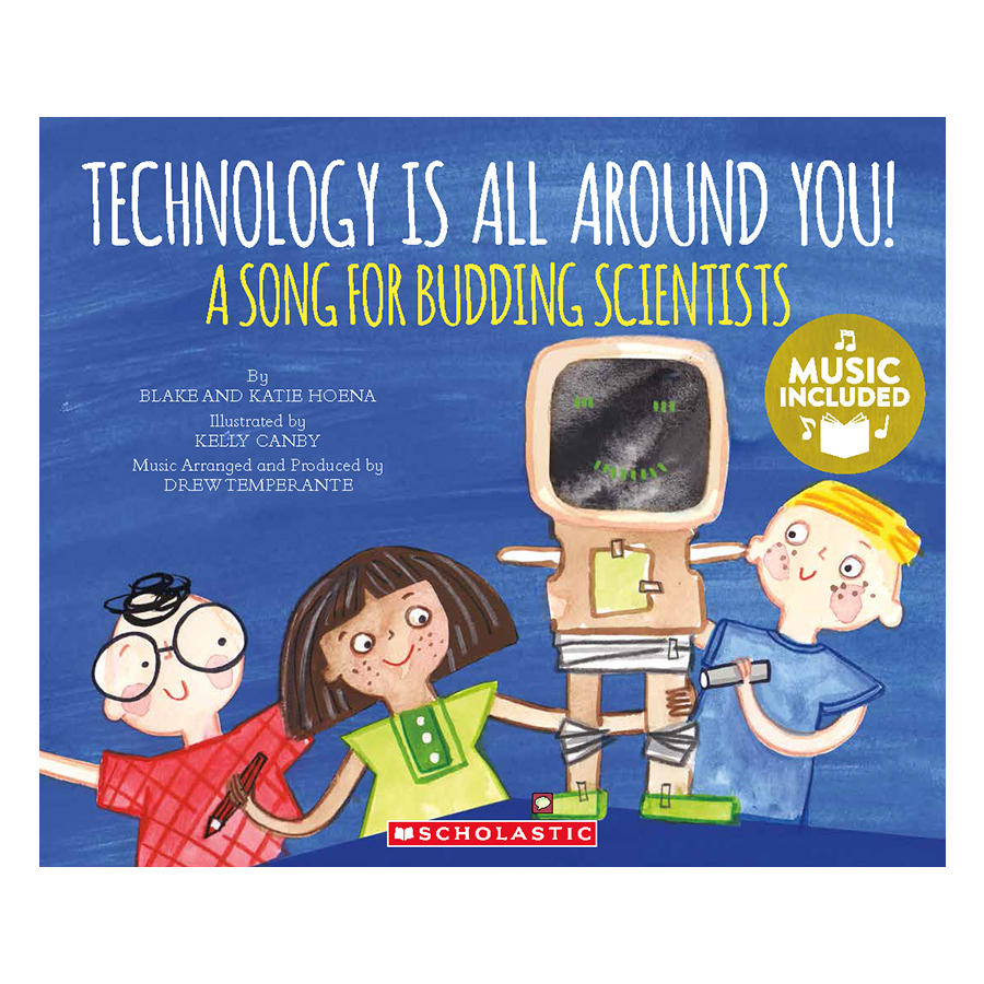 My First Science Songs Stem: Technology Is All Around You