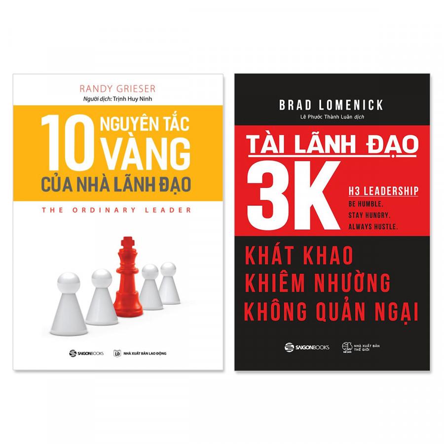Combo 2 cuốn: 10 Nguyên Tắc Vàng Của Nhà Lãnh Đạo, Tài Lãnh Đạo 3K