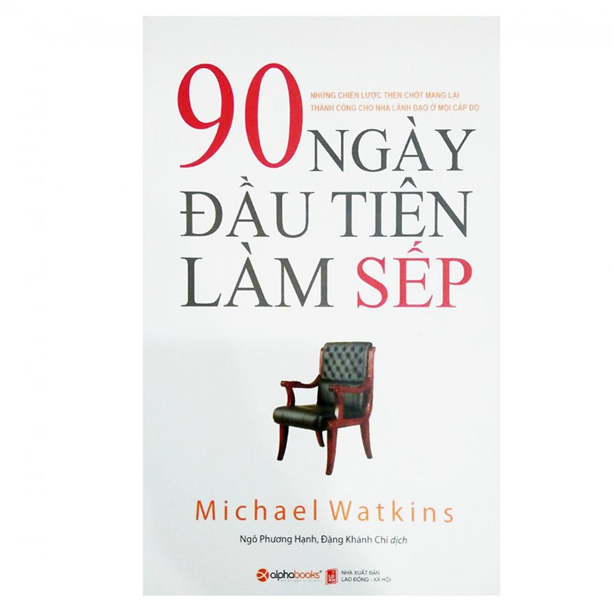 Combo 2 cuốn sách: Bước Vào Cửa Hiệu Nhiệm Màu + 90 Ngày Đầu Tiên Làm Sếp