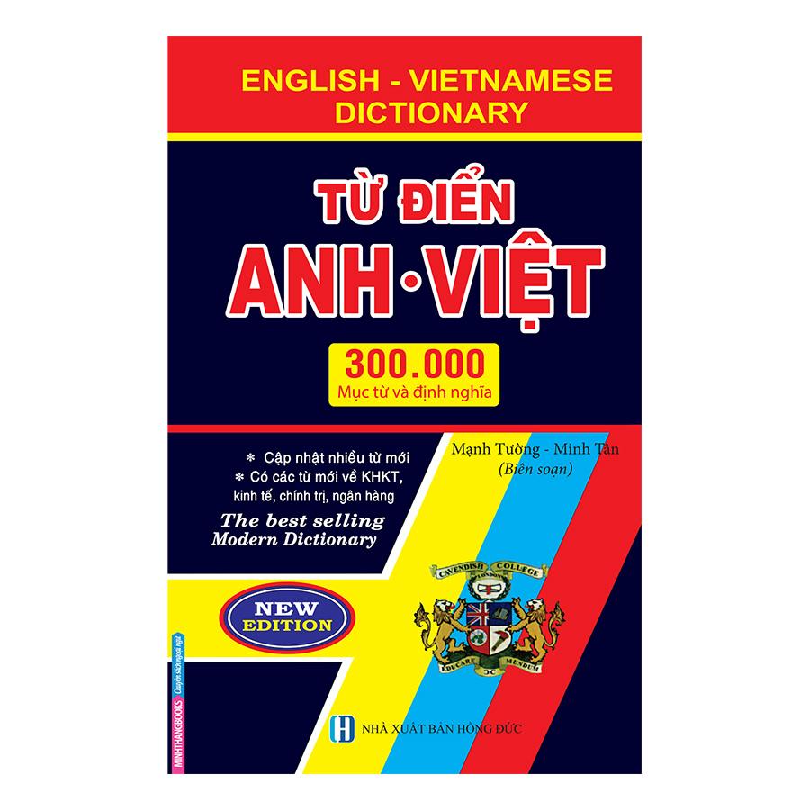 Từ Điển Anh Việt 300.000 Mục Từ Và Đinh Nghĩa (Bìa Cứng)
