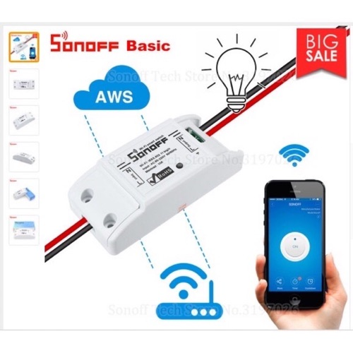 Công Tắc Điều Khiển Từ Xa Qua Mạng Wifi, 3G Sonoff Basic [Bản Tiếng Anh]
