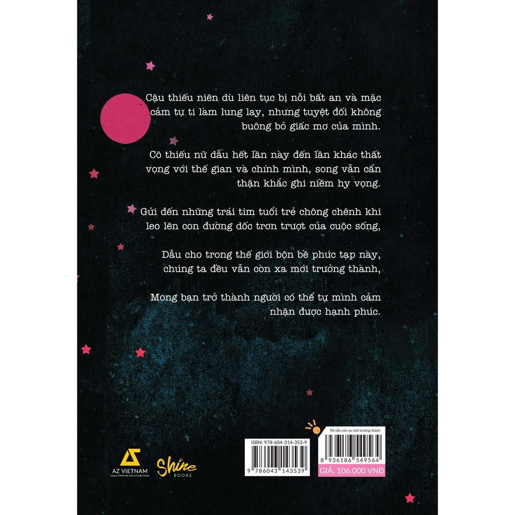 Sách - Tôi Vẫn Còn Xa Mới Trưởng Thành ( tặng kèm bookmark thiết kế )