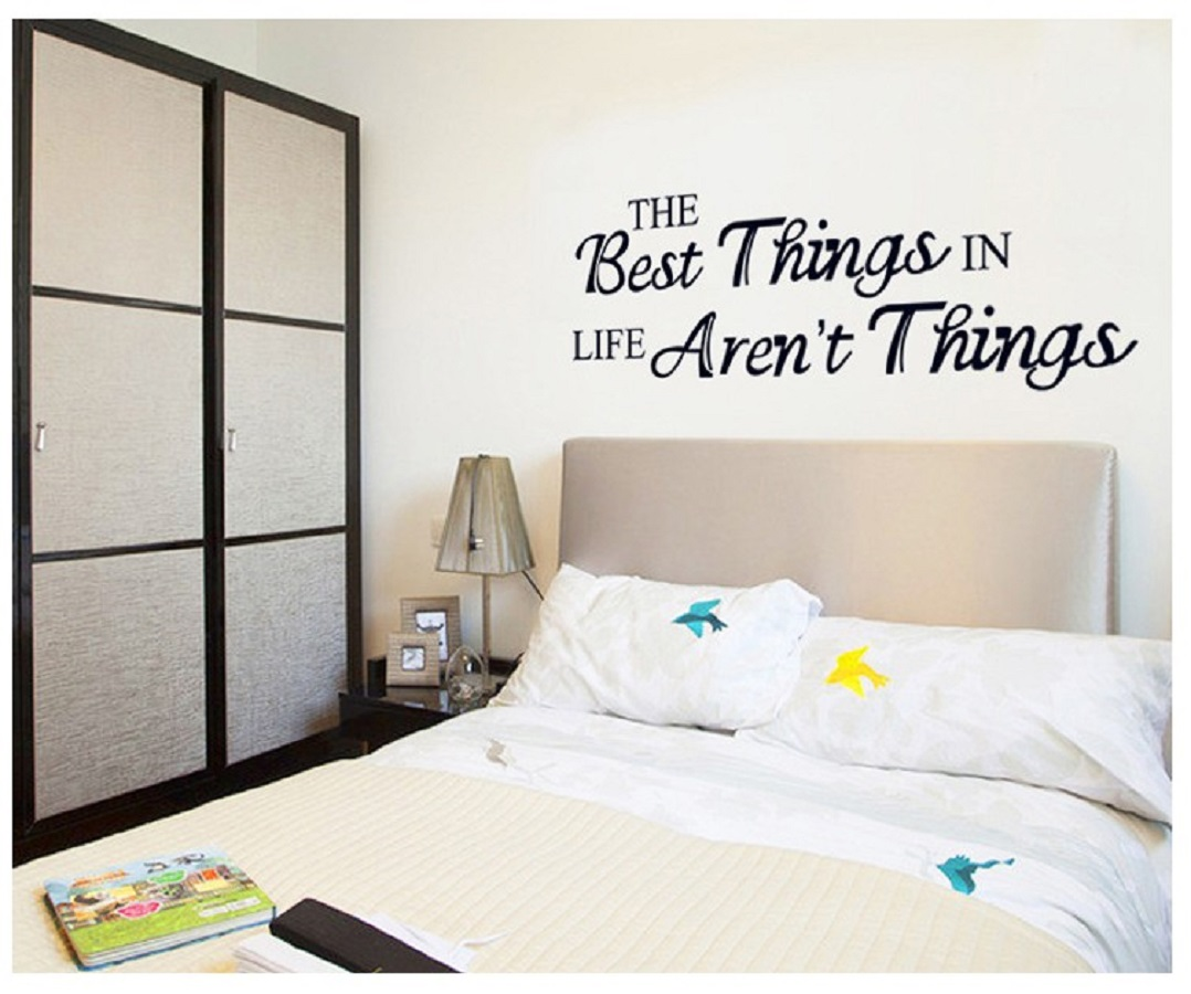 Decal dán tường chữ trang trí The best things in life aren't things thông điệp ý nghĩa