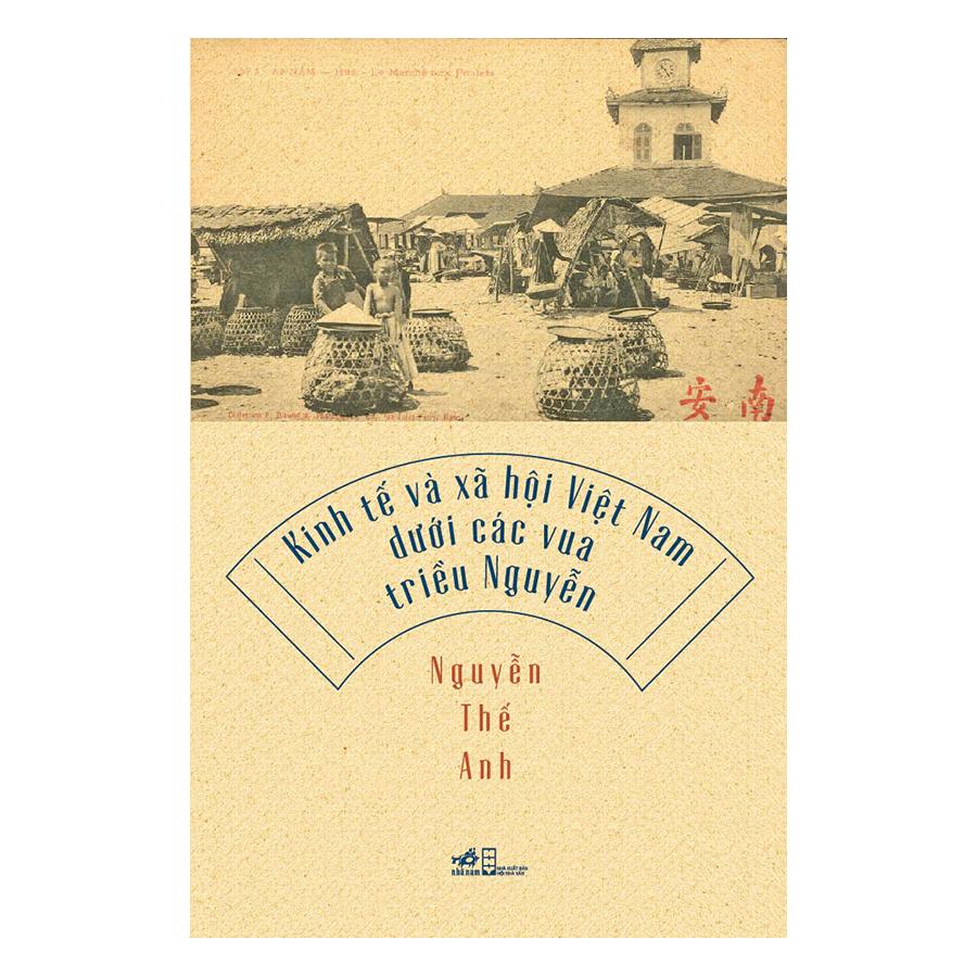 Kinh Tế Và Xã Hội Việt Nam Dưới Các Vua Triều Nguyễn