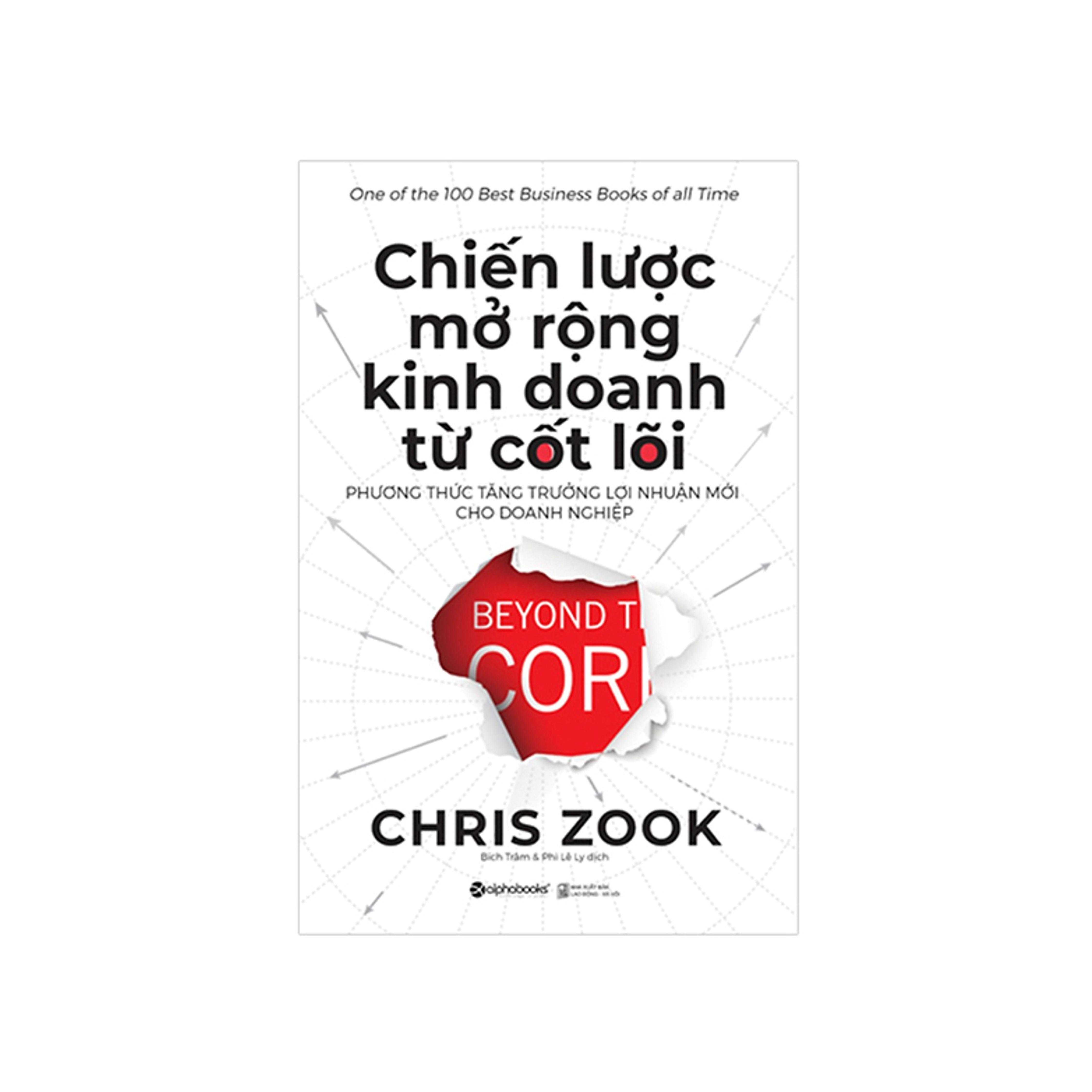Combo Sách Kĩ Năng Kinh Doanh: Chiến Lược Mở Rộng Kinh Doanh Từ Cốt Lõi + Tất Tần Tật Về Quản Lý Dự Án