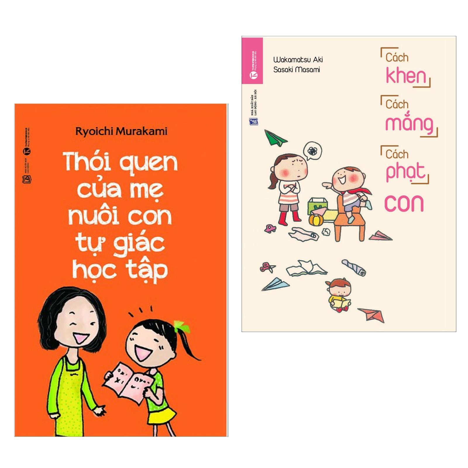 Combo Sách Nuôi Dạy Con: Thói Quen Của Mẹ Nuôi Con Tự Giác Học Tập + Cách Khen, Cách Mắng, Cách Phạt Con (Tặng Kèm Bookmark Green Life )