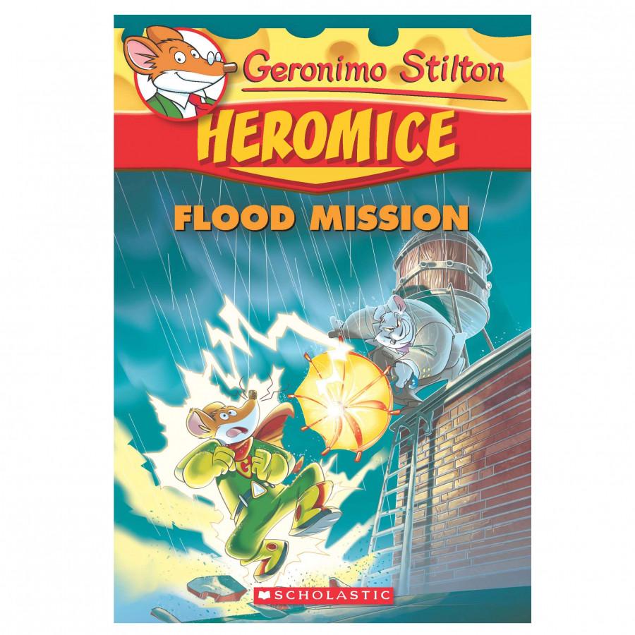 Geronimo Stilton Heromice #3:Flood Mission