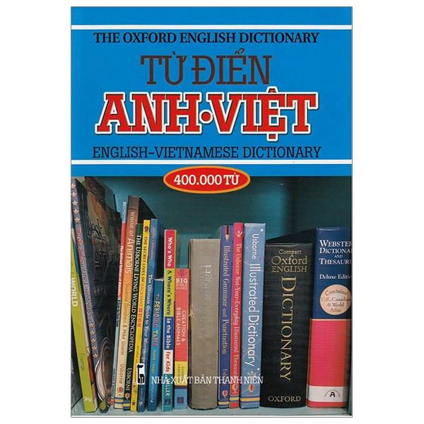 Từ Điển Anh Việt 400.000 Từ - Bìa Xanh