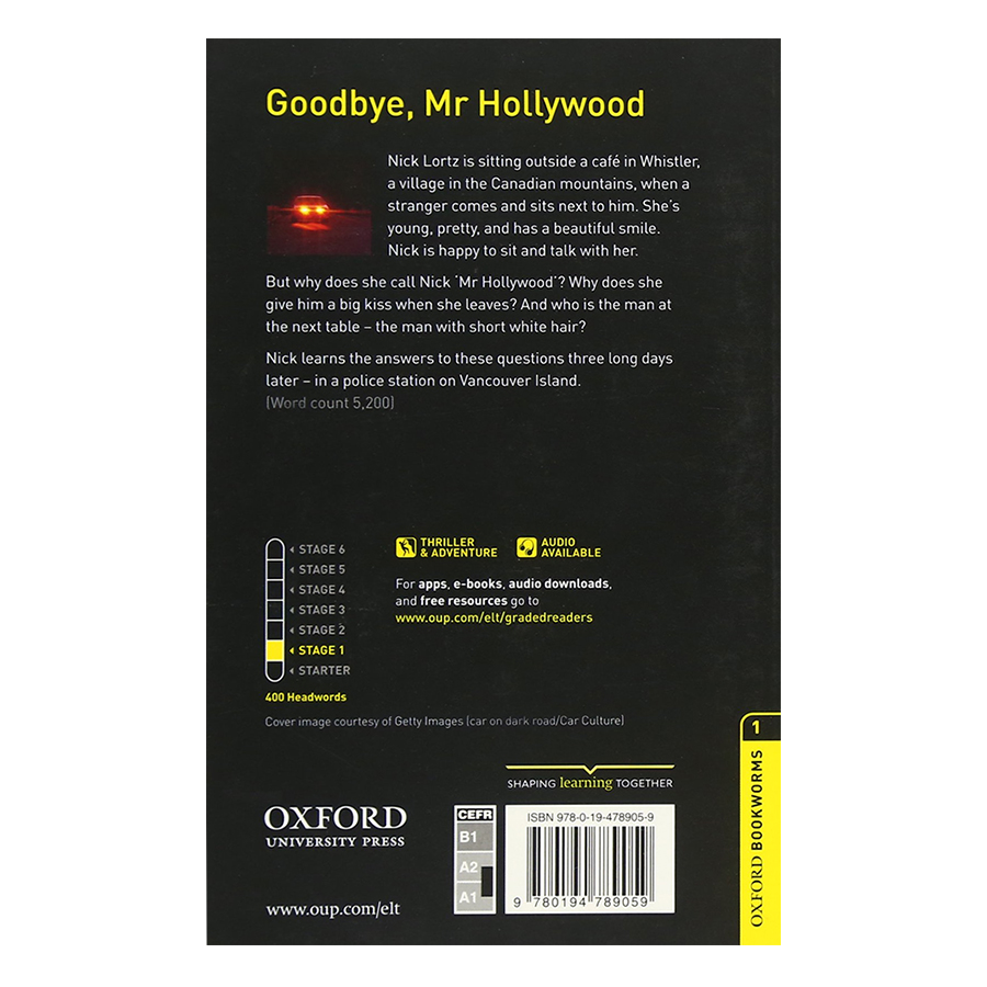 Oxford Bookworms Library (3 Ed.) 1: Goodbye, Mr Hollywood