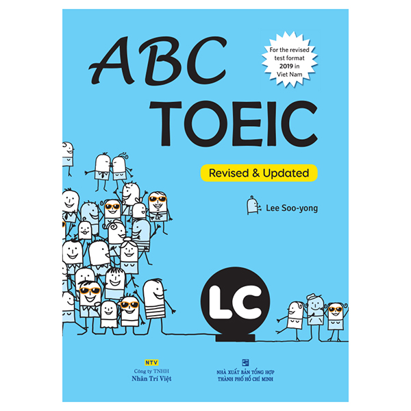 Abc Toeic LC (For The Revised Test Format 2019 In Viet Nam) (Kèm 1 Đĩa Mp3)