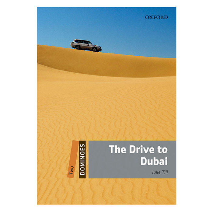 Dominoes (2 Ed.) 2: The Drive to Dubai