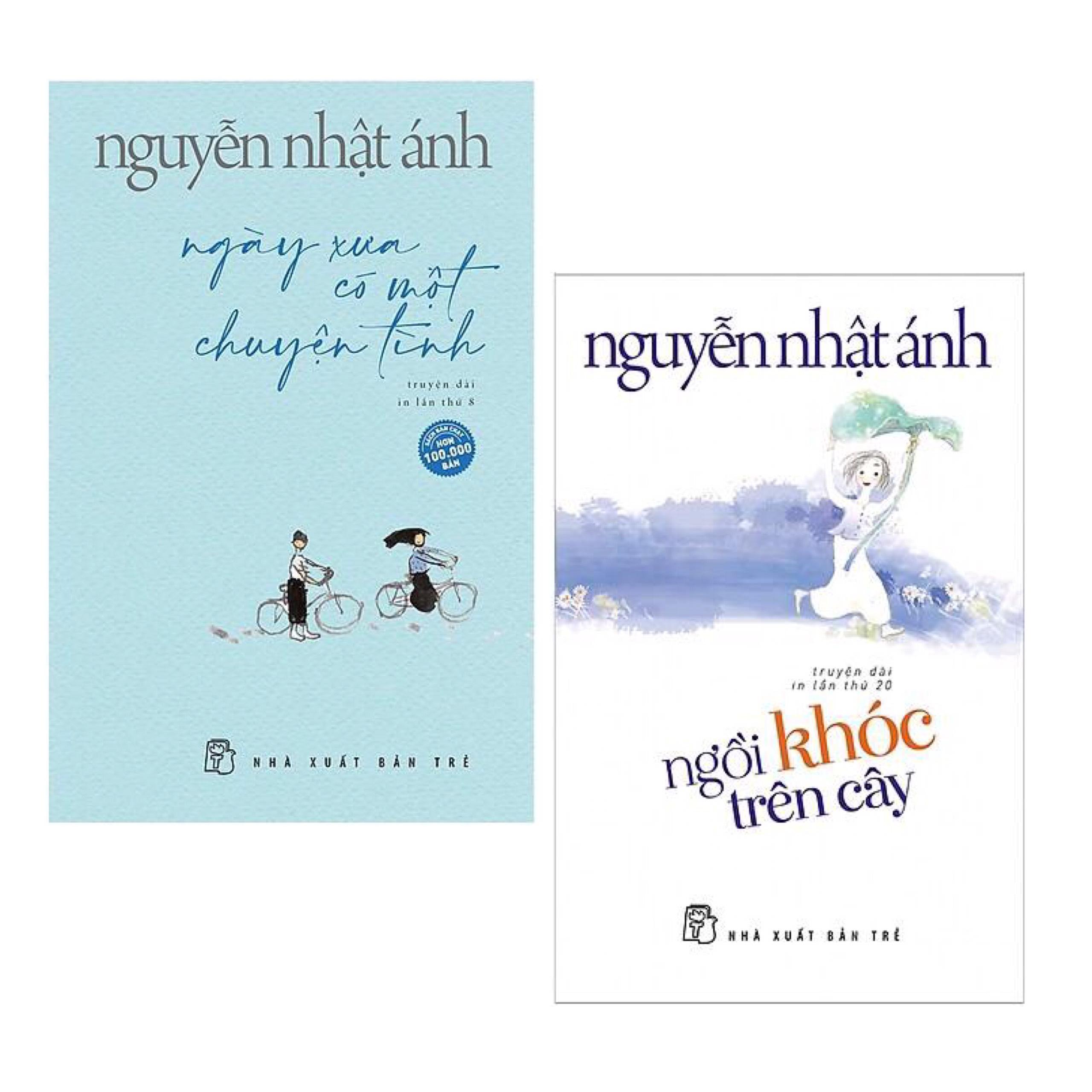 Combo (2 Cuốn) Sách Best-Seller Của Tác Giả NGUYỄN NHẬT ÁNH: Ngày Xưa Có Một Chuyện Tình (phần hai của Mắt Biếc) + Ngồi Khóc Trên Cây / Top Những Cuốn Sách Thu Hút Nhiều Bạn Đọc