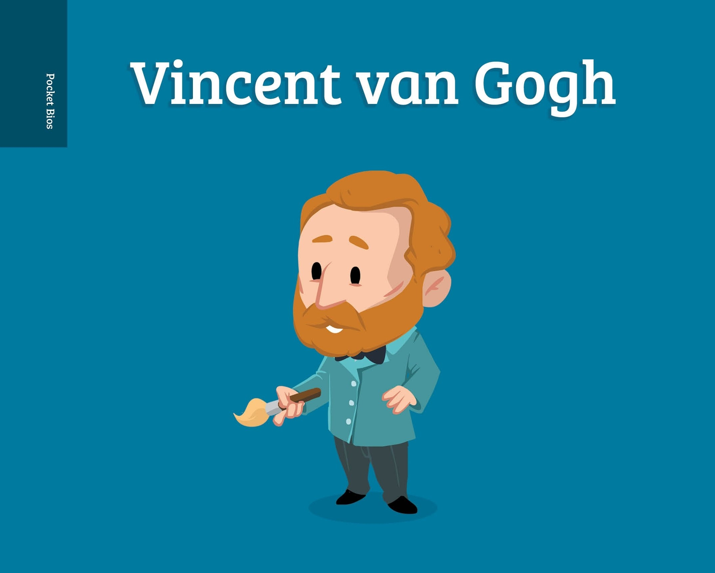 Pocket Bios: Vincent Van Gogh