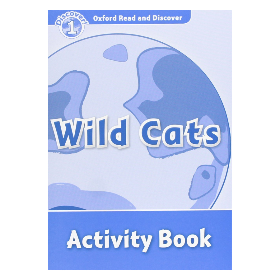 Oxford Read And Discover 1: Wild Cats Activity Book