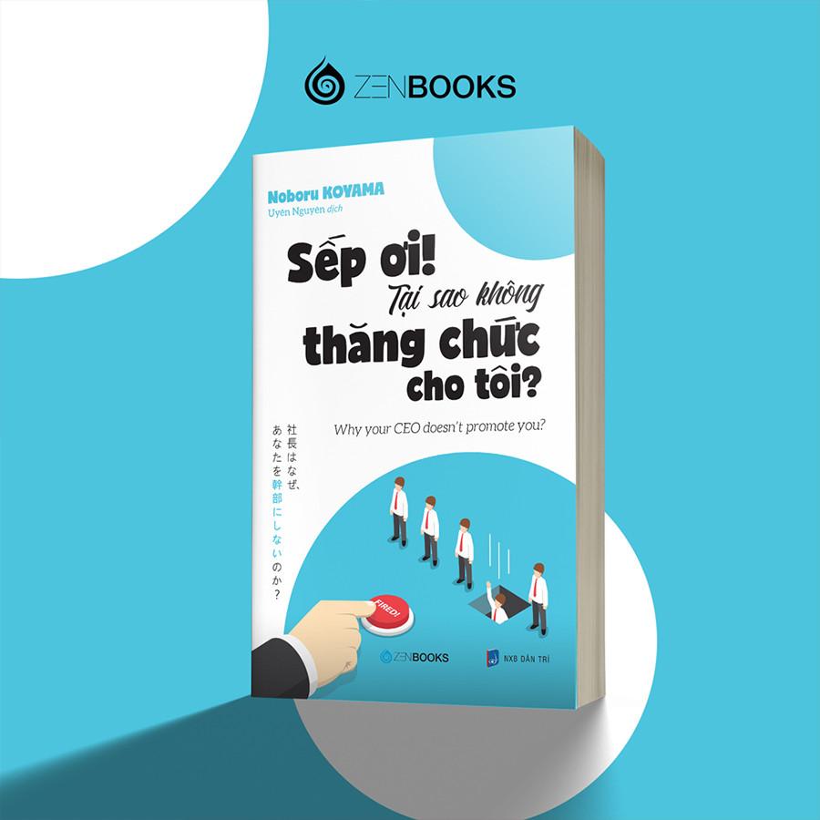 Combo 2 cuốn: Nhân Viên Ơi! Tại Sao Ghét Tôi? + Sếp Ơi! Tại Sao Không Thăng Chức Cho Tôi?