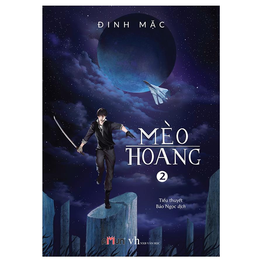 Mèo Hoang 2 (Tái Bản 2018)