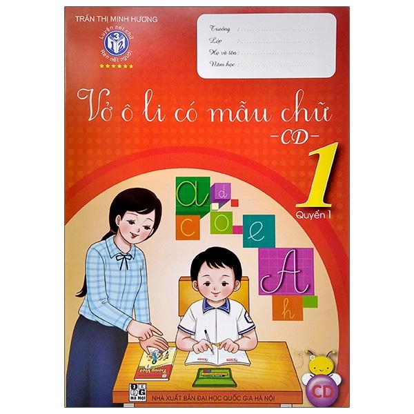 Vở Ô Li Có Mẫu Chữ - CD - Lớp 1 Quyển 1 (2020)