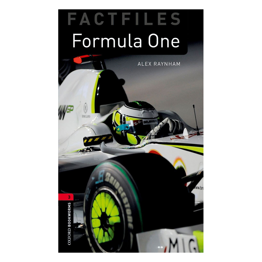 Oxford Bookworms Library (3 Ed.) 3: Formula One Factfile