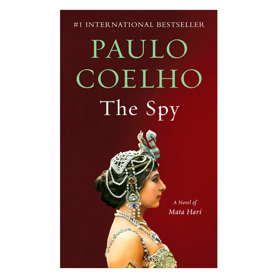 The Spy: A Novel Of Mata Hari (Vintage International)